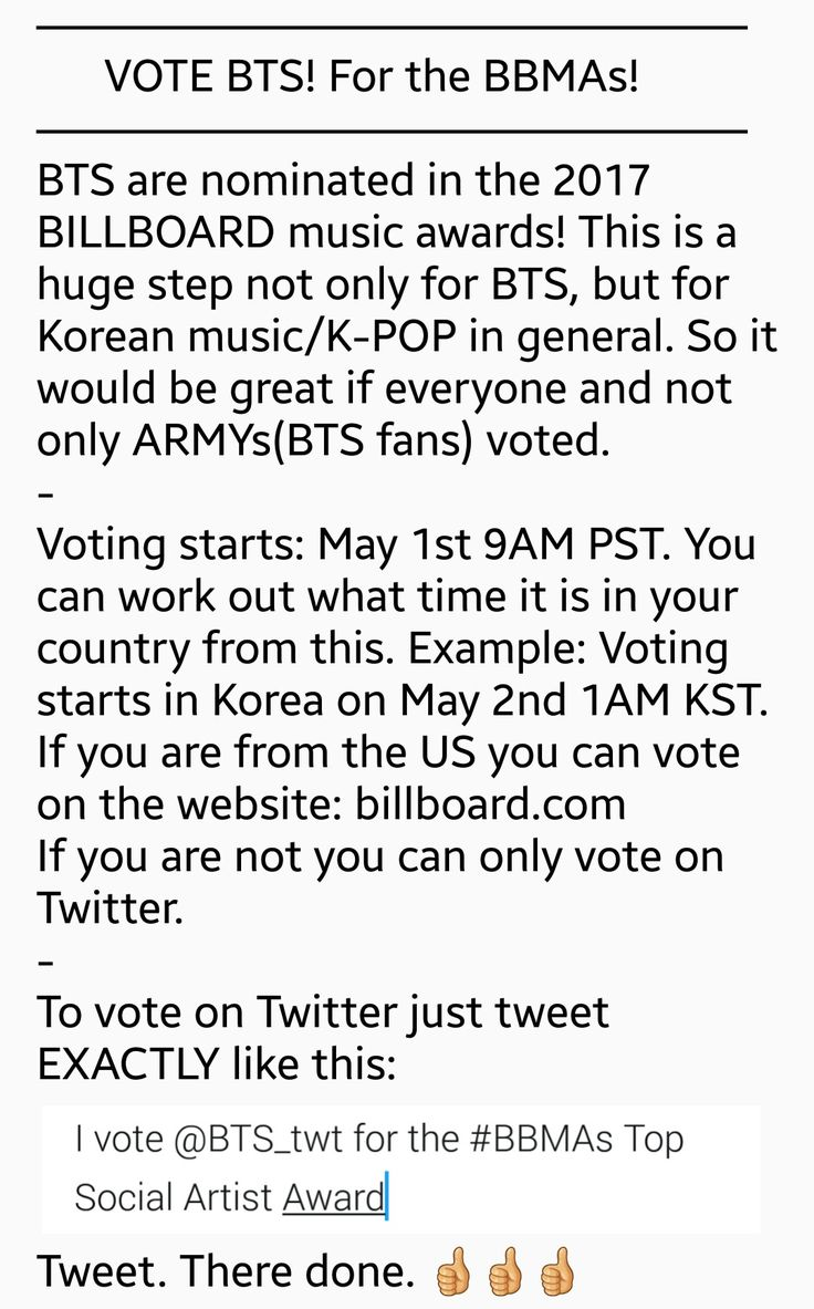 VOTE BTS FOR THE BILLBOARD MUSIC AWARDS! Twitter rules: Only votes during the voting time period with the right regulation will count. Twitter account must be public. You can tweet 100 times a day per account. Nothing inappropriate. Tweet example^ Also stream BTS' recent songs and MV's! On SPOTIFY and Apple Music! Recent songs: Spring Day, Not Today, Blood Sweat & Tears. Share BTS' accounts, MV's on social media! This is the simple version so just tweet the example^^ lol.. 화이팅! ❤ #BTS #방탄소년단
