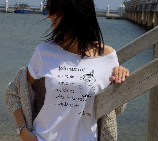 """t-shirt luźny fason """"JEŚLI MASZ COŚ DO MNIE  """" w AK-Creativo na DaWanda.com"""
