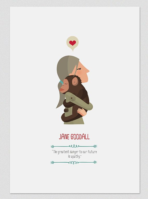"""""""The greatest danger to our future is apathy."""" --Jane Goodall Illustration. Jane Goodall. Print. Wall art. by Tutticonfetti"""
