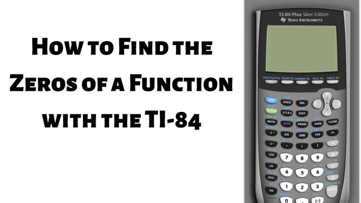 How to find the zeros of a function with the ti84 silver