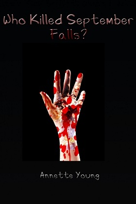 Book cover 2 Who Killed September Falls?