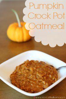 Overnight Pumpkin Crock Pot Oatmeal...humm if I live with a pumpkin lover I am sure he would love it!!!