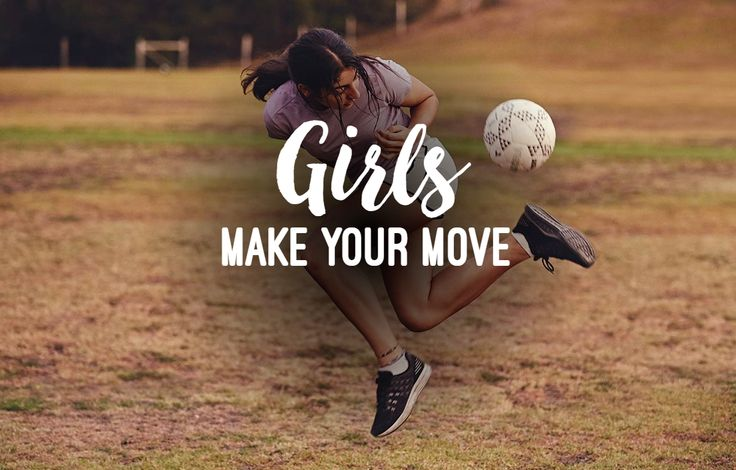 Girls Make Your Move | #girlsmakeyourmove #girlsmove