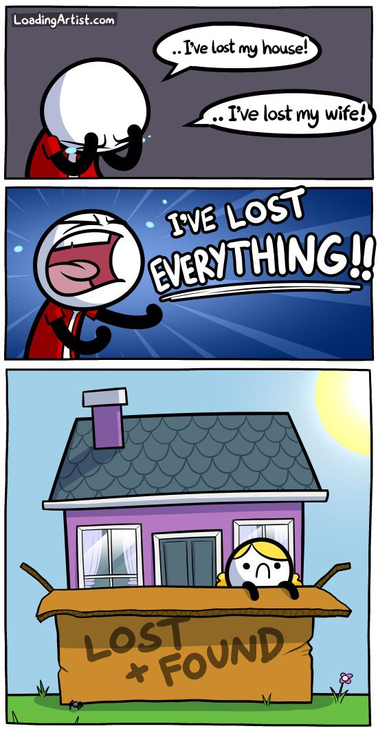 Something, lost things aren't lost at all.