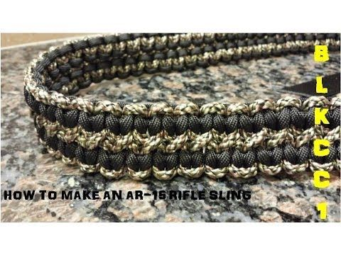 HOW TO MAKE A PARACORD RIFLE SLING FOR AN AR 15 - YouTube