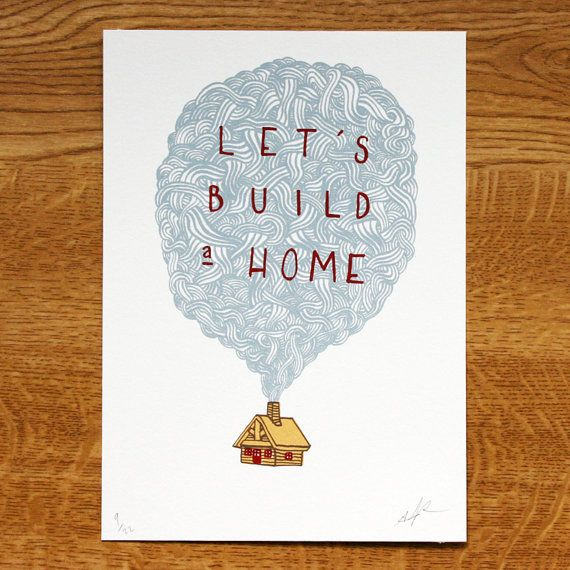Let's Build a Home  Screenprint by johnalanbirch on Etsy, £10.50
