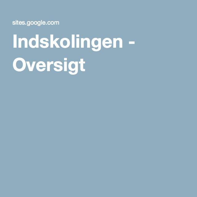 Indskolingen - Oversigt