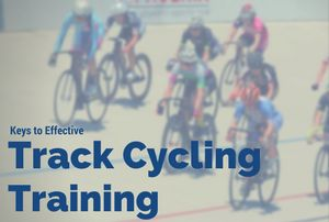 Keys To Effective Track Cycling Training http://tailwind-coaching.com/2017/06/01/track-cycling-training/