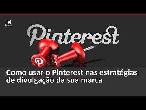 Webinar: Como usar o Pinterest nas estratégias de divulgação da sua marca - YouTube