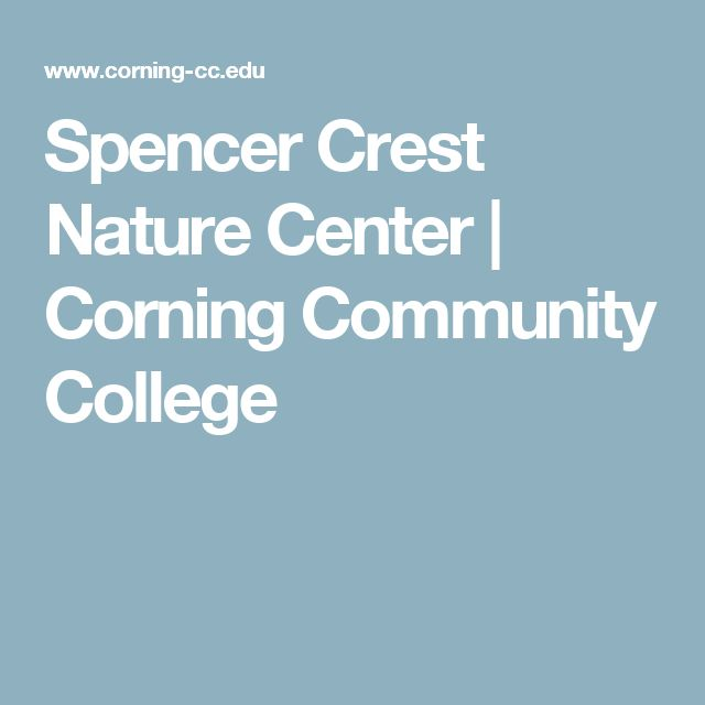 Spencer Crest Nature Center | Corning Community College