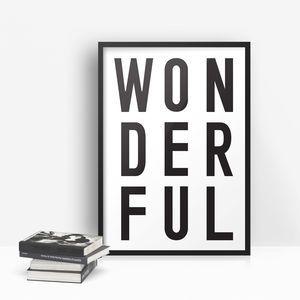 'Wonderful' Monochrome Typographic Print - typography
