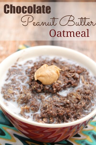 Chocolate Peanut Butter Oatmeal - Moments With Mandi