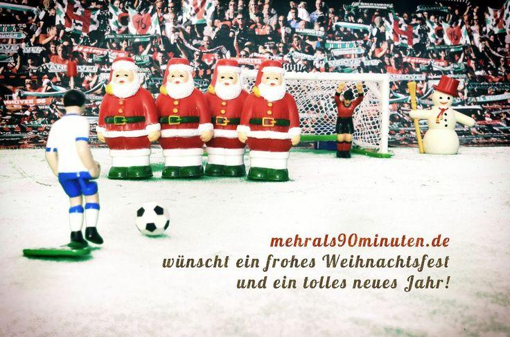 Mehr als 90 Minuten wünscht ein frohes Weihnachtsfest und ein tolles WM-Jahr 2014!