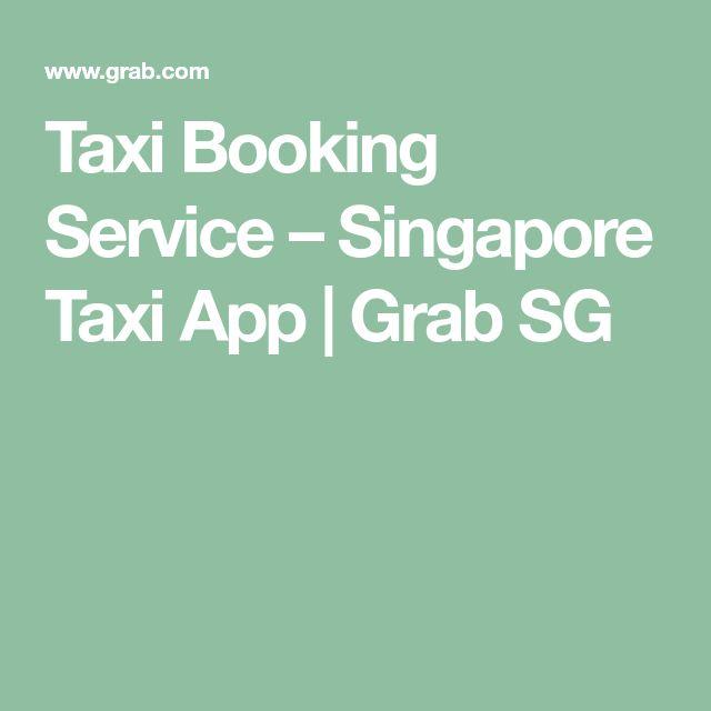 Taxi Booking Service – Singapore Taxi App | Grab SG