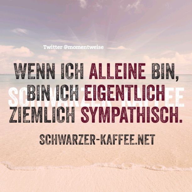 Schwarzer Kaffee | Have a lough about this | Jokes quotes ...