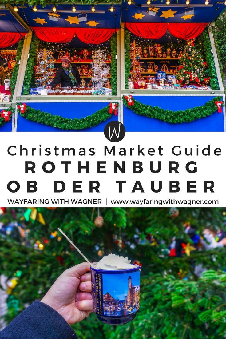 A Christmas Market Guide to Rothenburg ob der Tauber in Germany. Rothenburg ob der Tauber Christmas | Rothenburg ob der Tauber Christmas Markets | Things To Do in Rothenburg ob der Tauber | German Christmas Markets | Germany Christmas Markets #Germany #rothenburgobdertauber #christmasmarkets