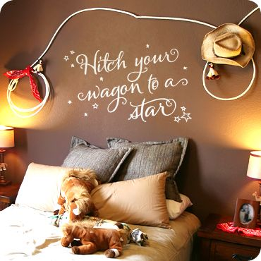 Hitch Wagon to A Star (wall decal from WallWritten.com).