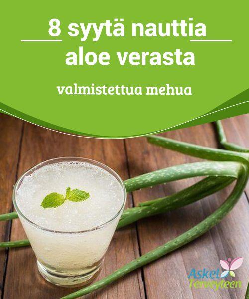 8 syytä nauttia aloe verasta valmistettua mehua   Aloe veran vitamiinit, #mineraalit ja #tulehdusta hillitsevät ainesosat ovat vain osa kasvin #terveyshyödyistä.  #Terveellisetelämäntavat