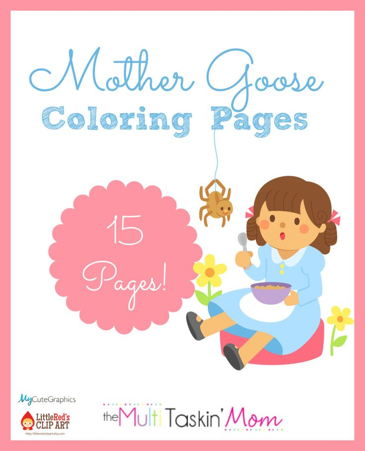 FREE Mother Goose Themed Coloring Pages - The Multi Taskin' Mom