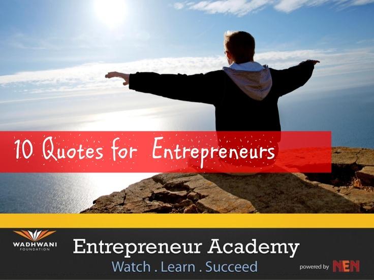 entrepreneur-academy-quotes-17666186 by National Entrepreneurship Network via Slideshare