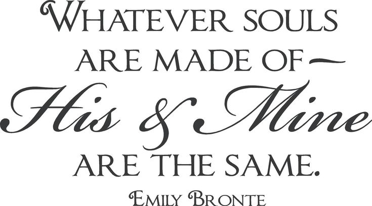 "From ""Wuthering Heights,"" by Emily Bronte: Wuthering Height, Books, Bronte Quotes, Soul Mates, Emily Bronte, Soulmates, I'M, Love Quotes, Soul Mats"