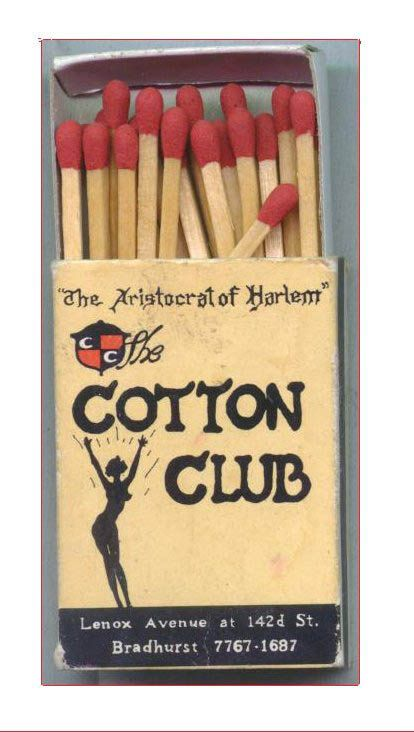 "Vintage ""The Aristocrat of Harlem"" Cotton Club Nightclub matchbox. .Hot. Provenance unknown..16"