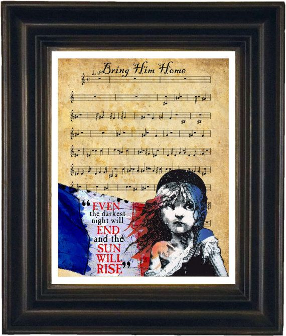 Les Misérables Song Bring Him Home Sheet Music  with Victor Hugo Quote  mixed media 10 x 8  print. $10.00, via Etsy.