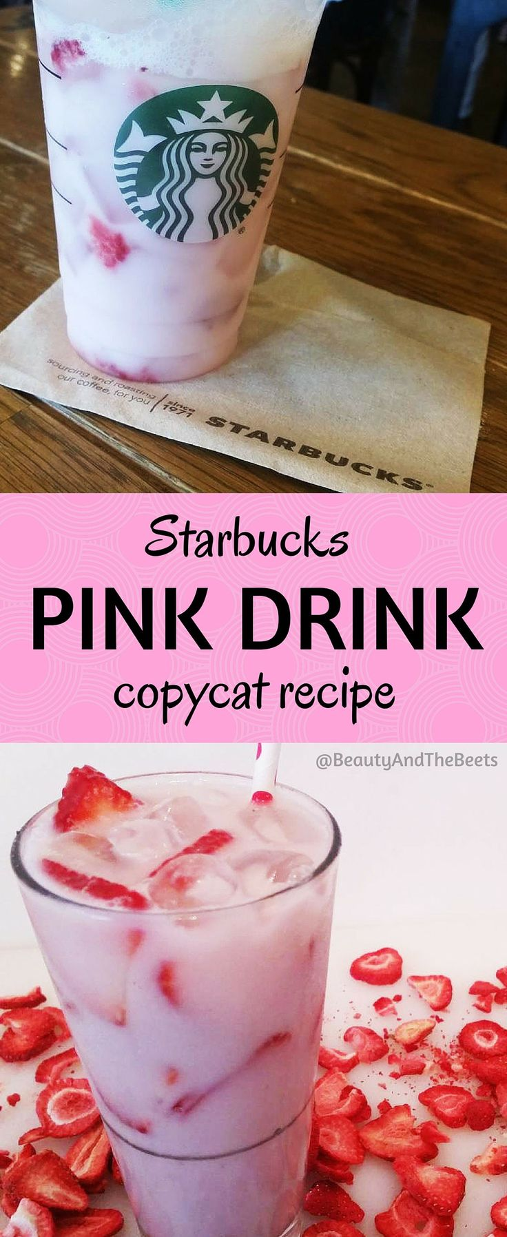 Starbucks Pink Drink recipe #pinkdrink Beauty and the Beets pin