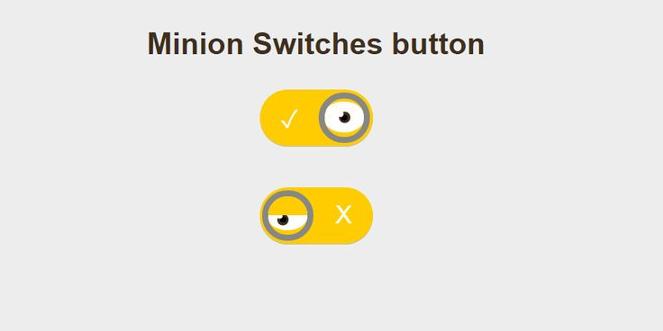 Pure CSS Minion Themed Toggles