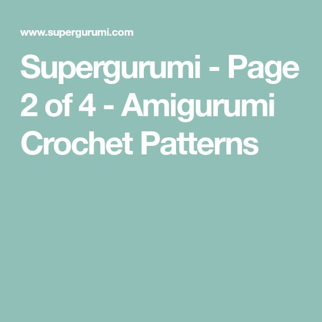 Supergurumi - Page 2 of 4 - Amigurumi Crochet Patterns