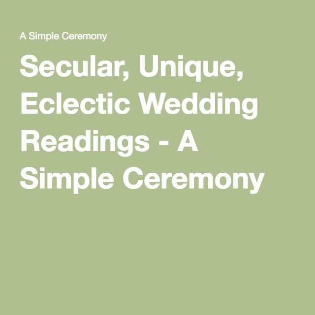 Secular, Unique, Eclectic Wedding Readings