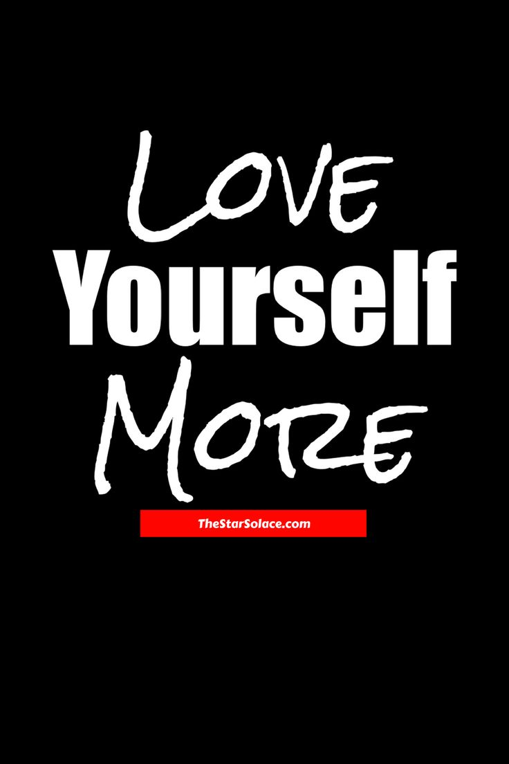 GO LOVE YOURSELF...quotes, life quotes, star solace