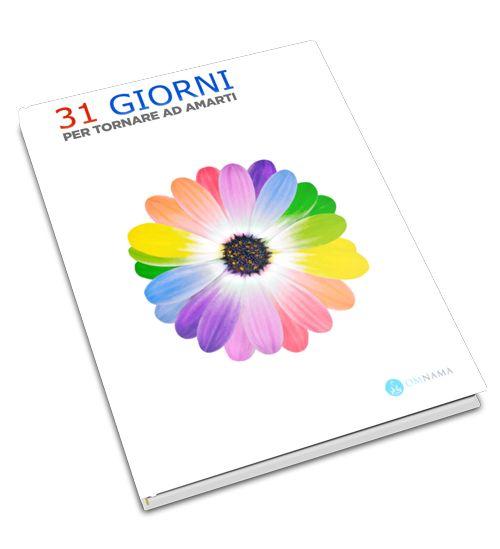 31 Giorni per Tornare ad Amarti: la Sfida (con Ebook Gratuito)! | Omnama