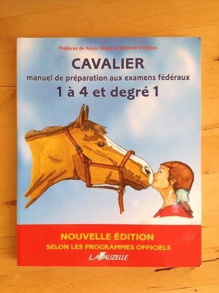 #équitation #galops : Cavalier - Manuel De Préparation Aux Examens Fédéraux 1 À 4 Et Degré 1. Nouvelle édition selon les programmes officiels. Lavauzelle, 2012. 208 pp. brochées.