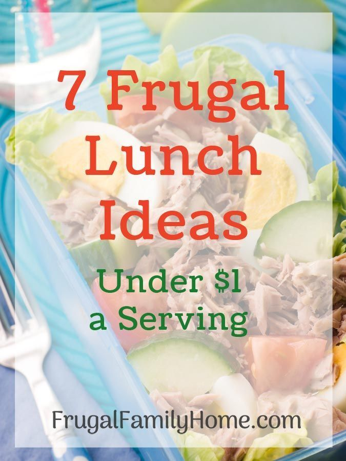 7 cheap lunch ideas that you can make at home for under a dollar a serving. These lunch ideas are easy to a make and your family will love them. There's even a few you can make ahead for the freezer.