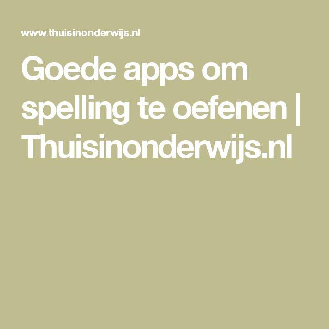Goede apps om spelling te oefenen | Thuisinonderwijs.nl