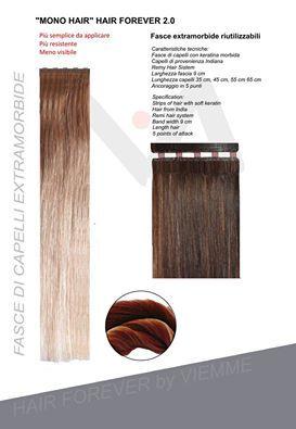 "HAIR FOREVER 2.0 è il nuovo sistema di extension di Viemmehairextension ""Mono Hair"""