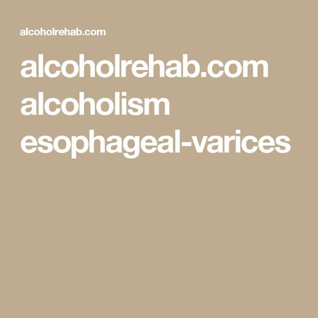 alcoholrehab.com alcoholism esophageal-varices