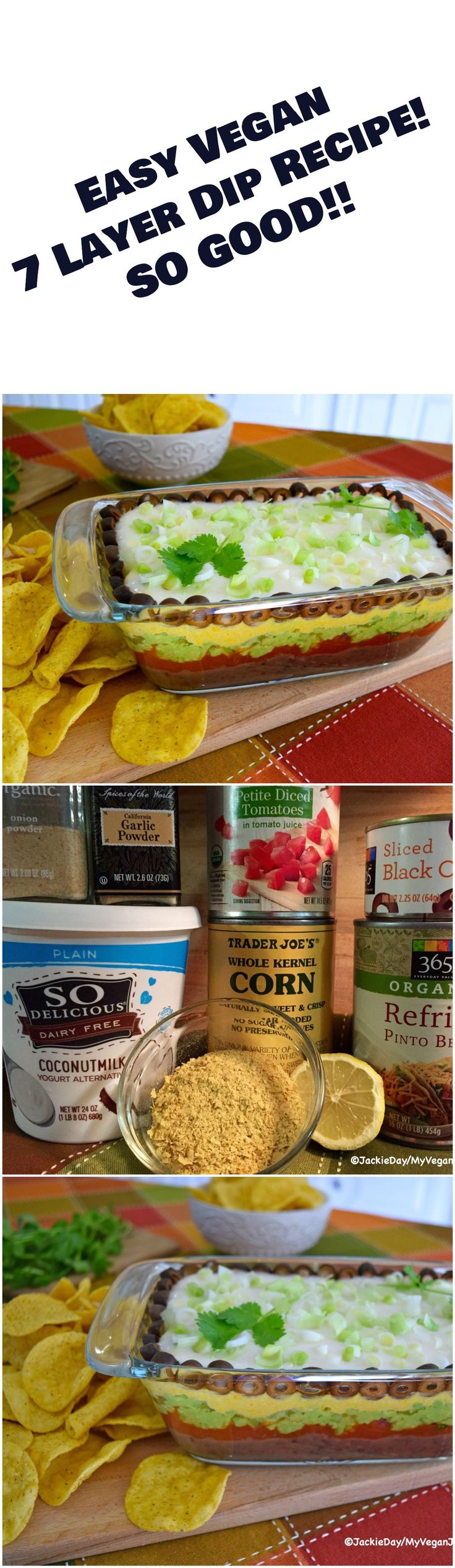 Easy Vegan 7 Layer Dip Recipe! Bring on the Chips!