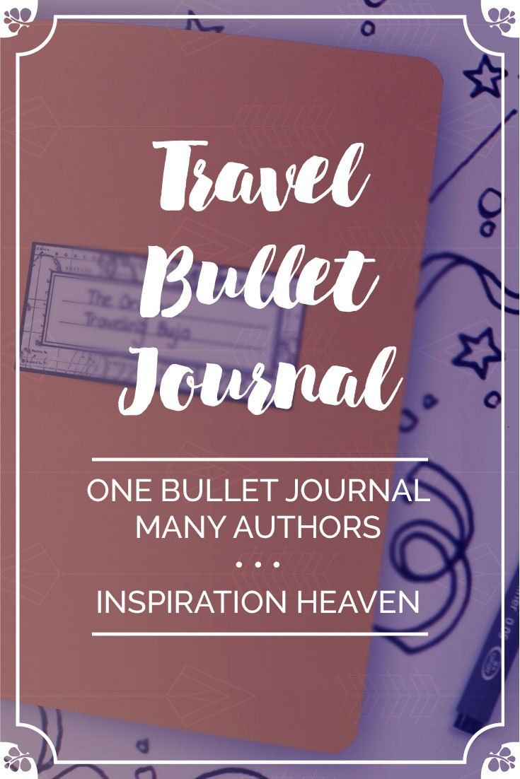 Travel Bullet Journal: One Bullet Journal Many Authors