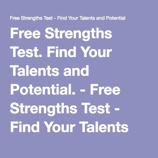 Free Strengths Test. Find Your Talents and Potential. - Free Strengths Test…