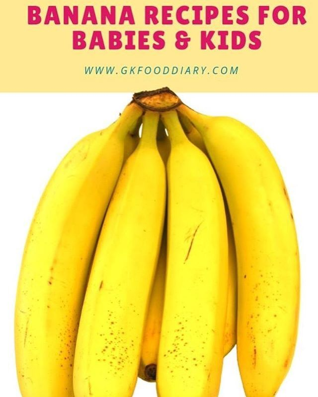 Here Are Some Ways To Include Banana In Your Babys Diet More