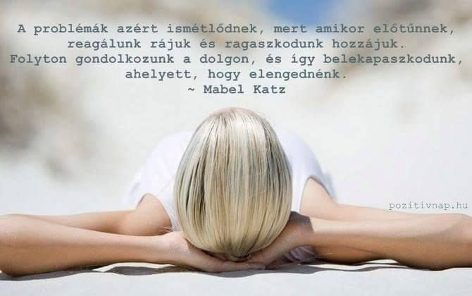 Mabel Katz idézet a problémákról. A kép forrása: Pozitív Nap