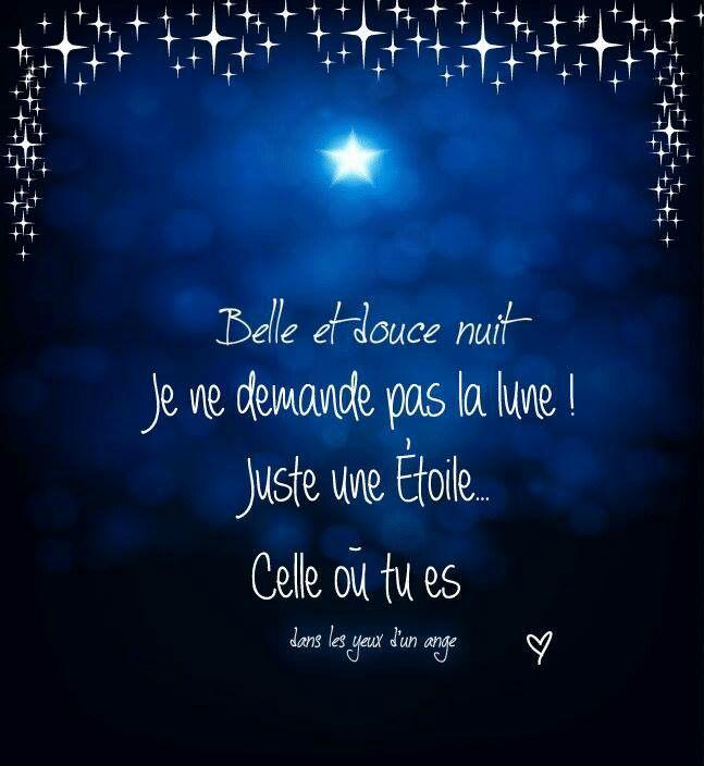 Belle et douce nuit ... Je ne demande pas la lune ! Juste une étoile... Celle où tu es ...