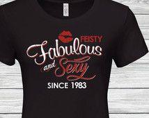 33rd birthday , 33rd birthday gifts for women ,33rd birthday tshirt, Sexy fabulous shirt , 1983 , 33rd women, Sexy fabulous since 1983