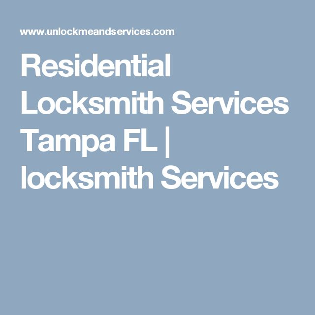 Residential Locksmith Services Tampa FL | locksmith Services