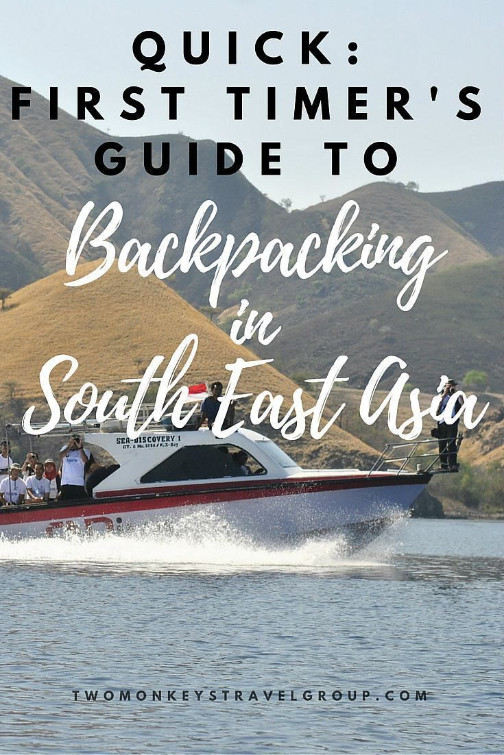 First-timer's Guide to Backpacking in South East Asia