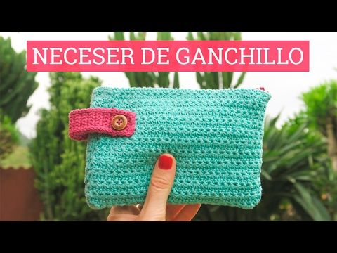 Neceser de ganchillo con forro | Tutorial - YouTube