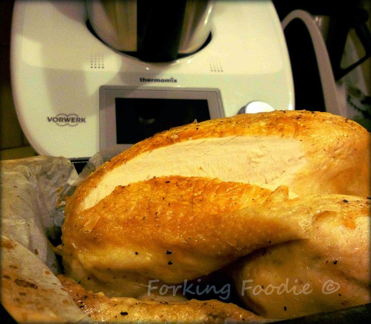 Forking Foodie: Juicy Whole Roast Chicken in the Varoma (or Steamer) - Thermomix TM31 and TM5