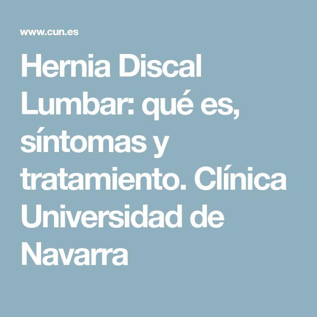 Hernia Discal Lumbar: qué es, síntomas y tratamiento. Clínica Universidad de Navarra